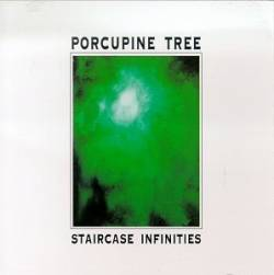 Porcupine Tree : Staircase Infinities